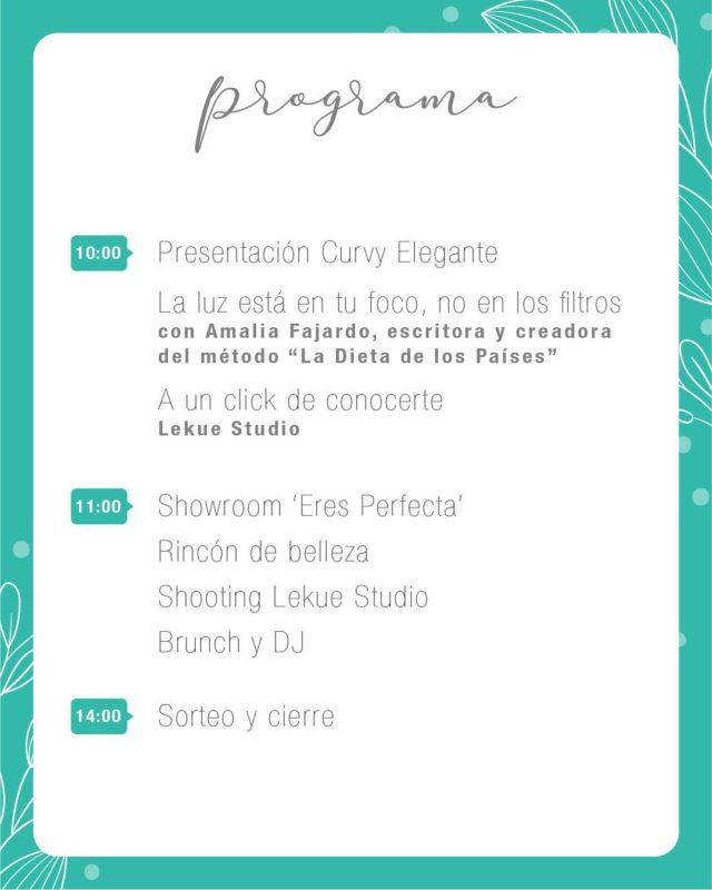 """Programa del evento de curvy elegante, """" eres perfecta"""" """" el arte de quererte"""" showroom, shooting, brunch saludable, con Amalia Fajardo y Lekuestudio"""